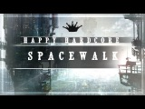 Happy Hardcore Sebaztian - Spacewalk (ft. William Taylor &amp Progley) King Step