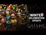 Quake Champions — праздничное обновление!