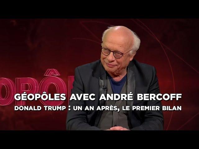 Géopôles avec André Bercoff Donald Trump un an après le premier bilan