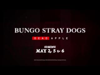 Bungou Stray Dogs -Dead Apple- [trailer | Crunchyroll Movie Night]