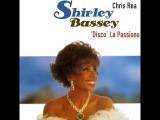 Shirley Bassey with Chris Rea - 'Disco' La Passione (1996)