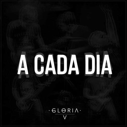Gloria альбом A Cada Dia