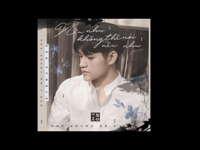 Nếu Như Không Thể Nói Nếu Như Tino Official MV