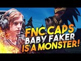 Baby Faker is a MONSTER! - Fnatic Caps Montage - Best Plays &amp Moments