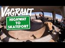 Vagrant, Highway to Treefort | TransWorld SKATEboarding