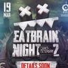 19 мая Eatbrain night / Санкт-Петербург