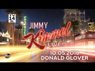 Jimmy Kimmel Live! - 10.05.2018 (Donald Glover)