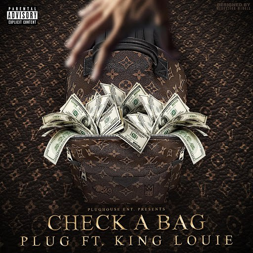 Plug альбом Check a Bag (feat. King Louie)