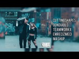 Cutting Shapes-Don Diablo,Teamworx(Emre Cizmeci Mashup)