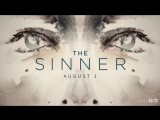 A new story begins. The Sinner.