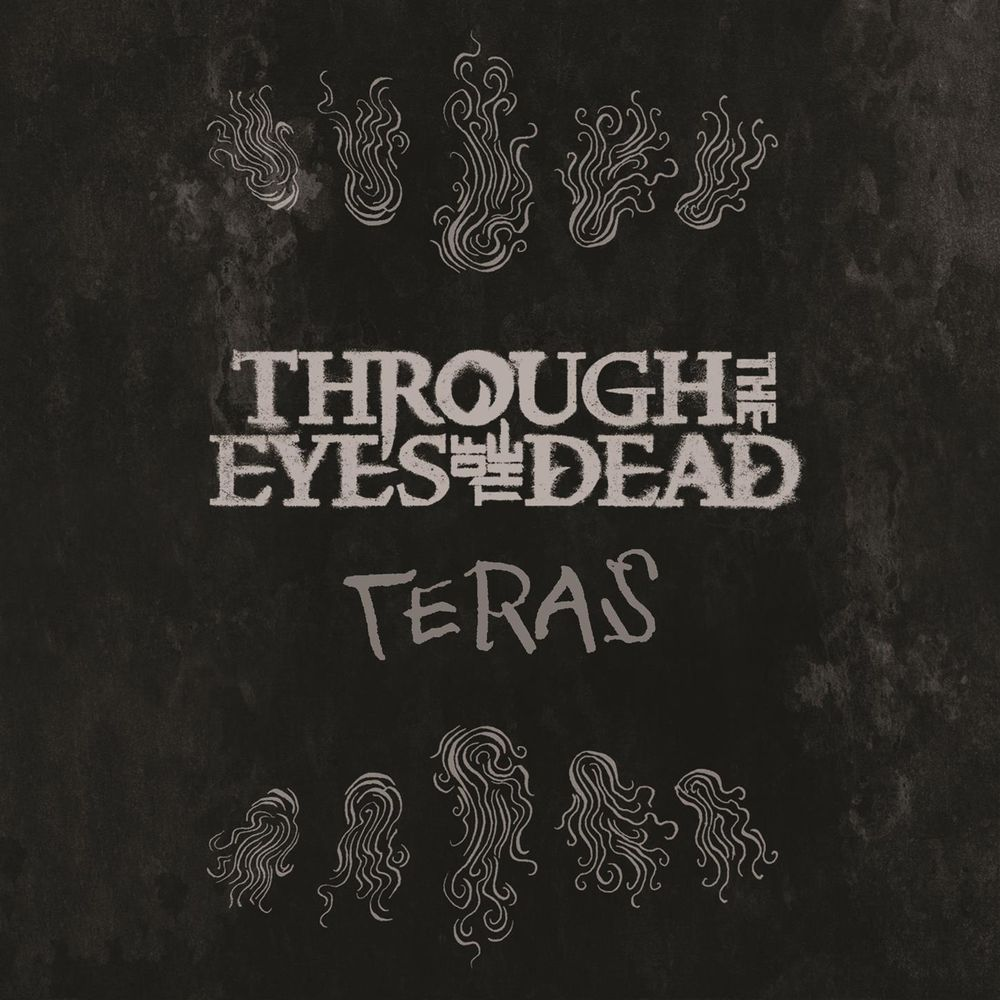 Through the Eyes of the Dead - Teras [single] (2017)
