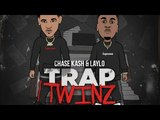 Chase Kash &amp Laylo - Right now