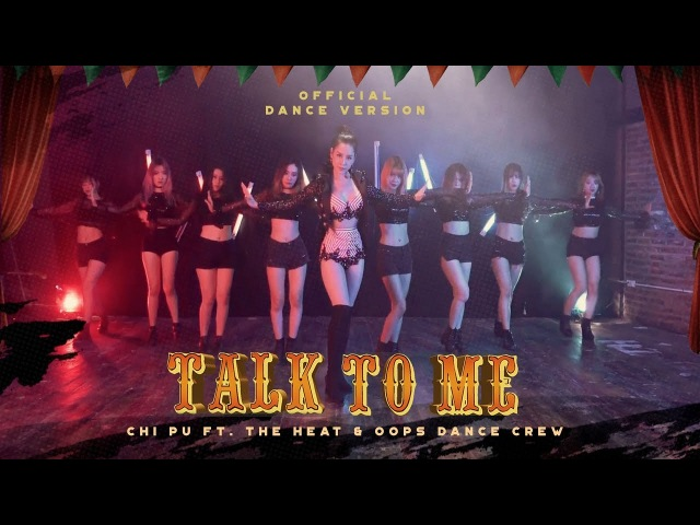 Chi Pu TALK TO ME Có Nên Dừng Lại Dance Ver ft The Heat Oops Dance Crew