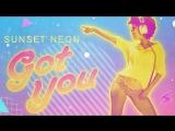 Sunset Neon - Got You