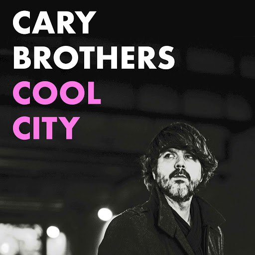 Cary Brothers альбом Cool City