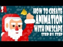 Inkscape Vector Animation Step By Step Tutorial Chirstmas Special