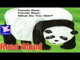Panda Bear, Panda Bear, What Do You See Read Aloud