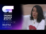 La visita de BEATRIZ LUENGO OT 2017