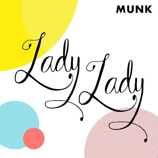 Munk альбом Lady Lady
