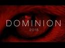 ДоминацияDominion (2018): Официальный Трейлер