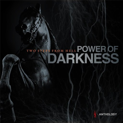 Two Steps From Hell альбом Power of Darkness Anthology