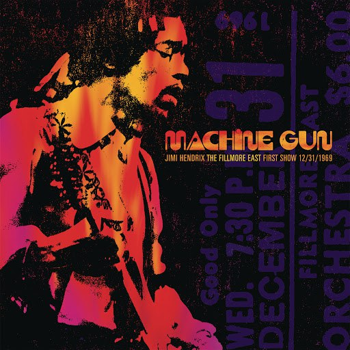 Jimi Hendrix альбом Machine Gun: Live at The Fillmore East 12/31/1969 (First Show)