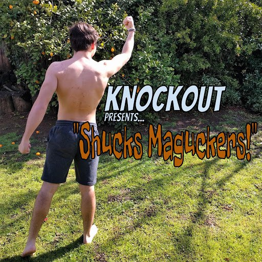 Knockout альбом Shucks Maguckers!