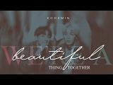 Jikook Kookmin - We're a beautiful thing together