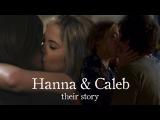 The Story of Hanna &amp Caleb (S1-7)