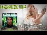 Basshunter - DOTA (Namara Remix)