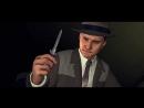 L.A. Noire – Трейлер для PS4, XOne и Switch