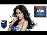 Ayla - Ayla (Ben Nicky Luke Bond Remix) Magik Music