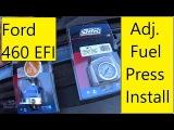 Ford 460 EFI Adj Fuel Regulator Install