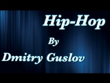 Hip-Hop Kids/ by Dmitry Guslov