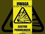 BUBA- HARD ELECTRO &amp FIDGET ATTACK VOL.2 (5.03.2K17)