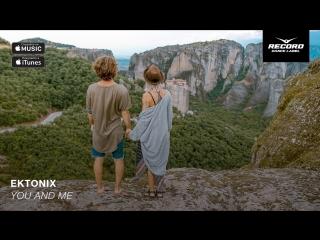 Ektonix - You & Me | Record Dance Label