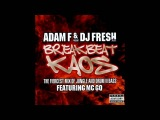 Adam F &amp DJ Fresh Present Breakbeat Kaos CD 1