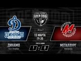 «Динамо» СПб - «Металлург» Новокузнецк. 1/4 финала. Игра #2