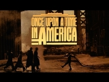 Однажды в Америке Once Upon a Time in America, 1984 перевод Гаврилова