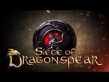 Siege of Dragonspear - Now on the App Store and Google Play