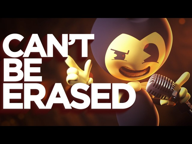 [SFM] Can't Be Erased (JT Machinima/Music) - Bendy and the Ink Machine Rap