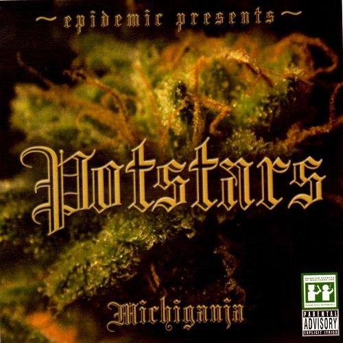 Epidemic альбом Potstars - Michiganja