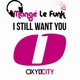Mange Le Funk - I Still Want You