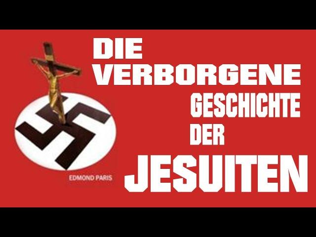 Die verborgene Geschichte der Jesuiten!