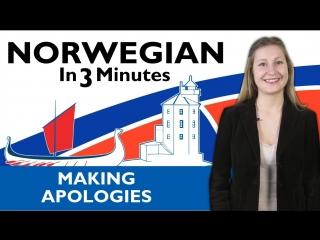 Norwegian in three minutes making apologies