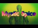 Mystic Spice