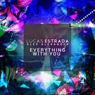 Обложка Everything with You - Lucas Estrada, Alex Alexander