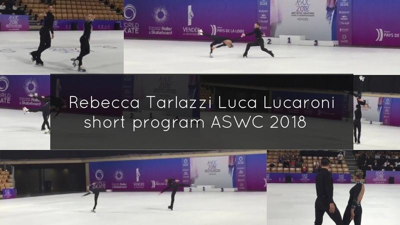 Luca Lucaroni/ Rebecca Tarlazzi Pairs Short Program ASWC 2018 World Championship