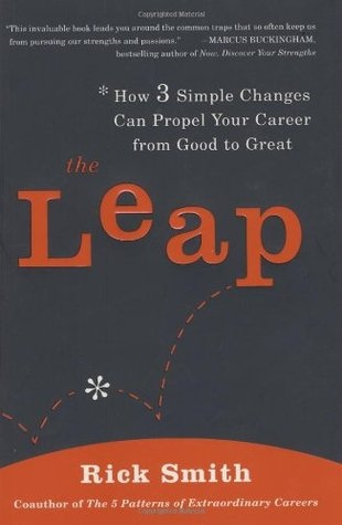 Rick Smith] The Leap How 3 Simple Changes Can Pr
