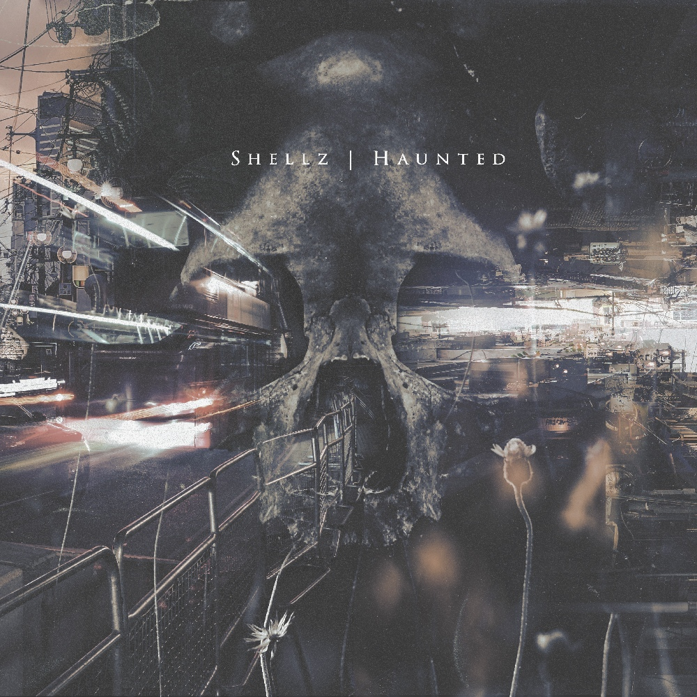 Shellz - Haunted [single] (2019)